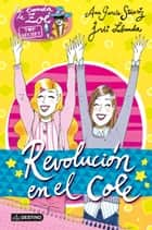 Revolución en el cole - Zoé Top Secret 4 ebook by Ana García-Siñeriz, Jordi Labanda Blanco