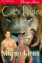 Cat's Pride ebook by Stormy Glenn