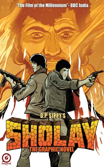 G P Sippys Sholay The Official Movie Adaptation Ebook By Ashwin