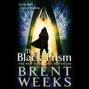 The Black Prism livre audio by Brent Weeks