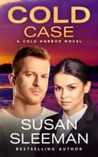 Cold Case - Clean and Wholesome Romantic Suspense 電子書 by Susan Sleeman