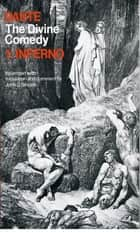 The Divine Comedy - Volume 1: Inferno ebook by Dante Alighieri, John D. Sinclair