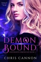 Demon Bound ebook by Chris Cannon