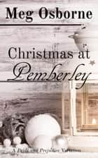 Christmas at Pemberley ebook by