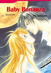 BABY BONANZA (Mills & Boon Comics) - Mills & Boon Comics ebook by Maureen Child, Rin Natsumi