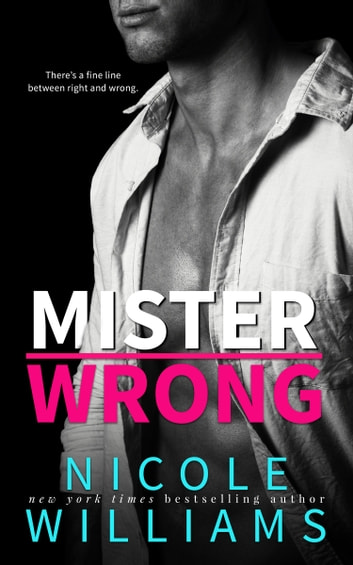 MISTER WRONG ebook by Nicole Williams
