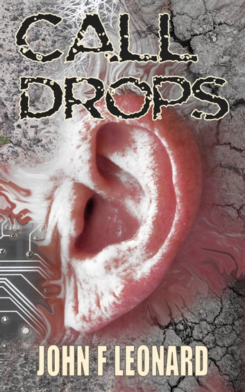 Call Drops ebook by John F Leonard