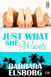 Just What She Wants ebook by Barbara Elsborg