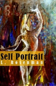 Self Portrait ebook by L. Rosenman