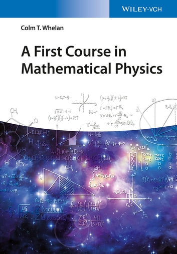 A first course in mathematical physics ebook by colm t whelan a first course in mathematical physics ebook by colm t whelan fandeluxe Image collections