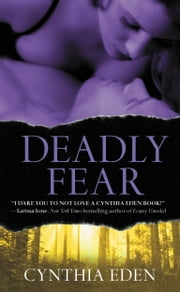 Deadly Fear ebook by Cynthia Eden