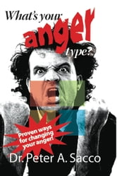 What's Your Anger Type? ebook by Peter Sacco