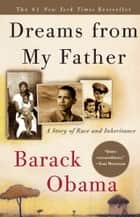 Dreams from My Father ebook by Barack Obama