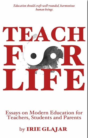 teach for life essays on modern education for teachers students  teach for life essays on modern education for teachers students and parents ebook