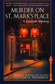 Murder on St. Mark's Place - A Gaslight Mystery ebook by Victoria Thompson