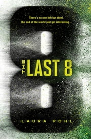 Last 8 ebook by Laura Pohl