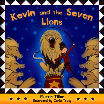 Kevin and the Seven Lions ebook by Martin Tiller