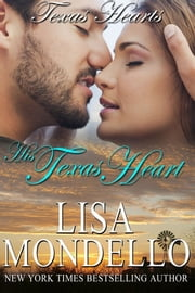 His Texas Heart, a Western Romance ebook by Lisa Mondello