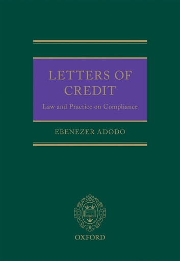 Letters of Credit - The Law and Practice of Compliance ebook by Ebenezer Adodo