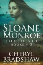 Sloane Monroe Series Boxed Set, Books 4-5 - Stranger in Town & Bed of Bones ebook by