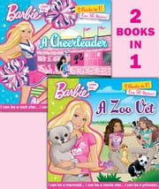 I Can Be...A Zoo Vet/I Can Be...A Cheerleader (Barbie) ebook by Random House,Kellee Riley