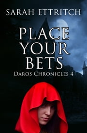 Place Your Bets ebook by Sarah Ettritch