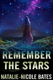 Remember the Stars ebook by Natalie-Nicole Bates