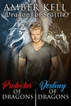 Dragons of Seattle ebook by Amber Kell