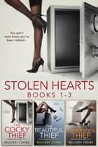 Stolen Hearts Collection: Books 1-3 - The Stolen Hearts ebook by Mallory Crowe
