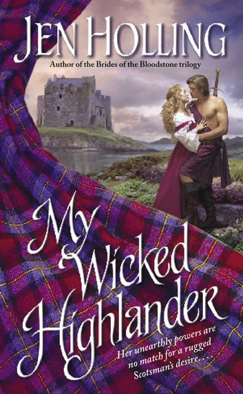 My Wicked Highlander - The MacDonell Brides Trilogy ebook by Jen Holling