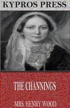 The Channings ebook by Mrs. Henry Wood