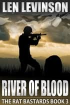 River of Blood ebook by Len Levinson