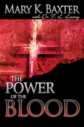 Power Of The Blood ebook by Mary K. Baxter