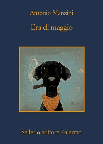 Era di maggio ebook by Antonio Manzini