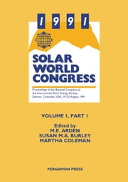 1991 Solar World Congress ebook by Burley, S. M. A.
