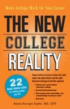 The New College Reality ebook by Bonnie Kerrigan Snyder