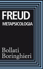 Metapsicologia ebook by Sigmund Freud