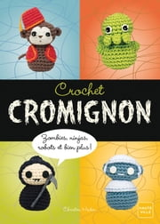 Crochet cromignon ebook by Christen Haden