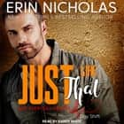 Just Like That audiobook by Erin Nicholas