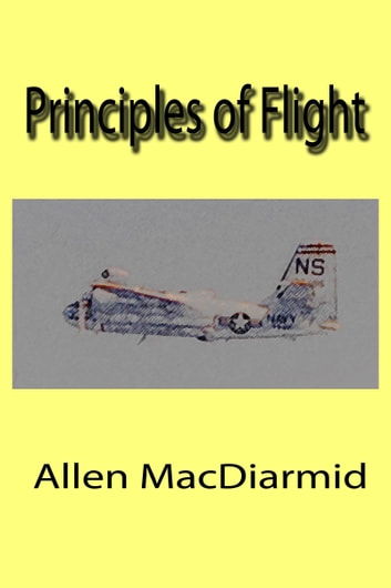 Principles of Flight ebook by Allen MacDiarmid
