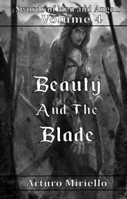 Beauty and the Blade ebook by Arturo Miriello
