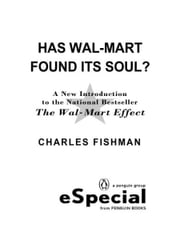 Has Wal-Mart Found Its Soul? - A New Introduction to the National Bestseller The Wal-Mart Effect: A Penguin eSp ecial ebook by Charles Fishman