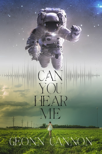 Can You Hear Me ebook by Geonn Cannon