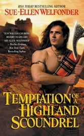 Temptation of a Highland Scoundrel ebook by Sue-Ellen Welfonder