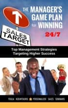 The Managers Game Plan for Winning 24/7 ebook by Toula Kountouris