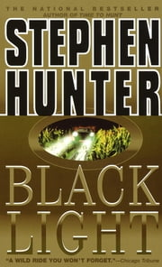 Black Light ebook by Stephen Hunter