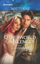 Otherworld Challenger 電子書 by Jane Godman