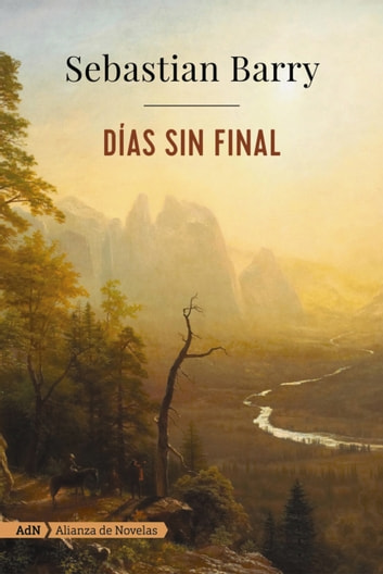 Días sin final (AdN) ebook by Sebastian Barry