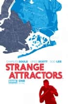 Strange Attractors #1 ebook by Charles Soule, Greg Scott, Soo Lee