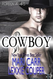 Cowboy ebook by Mari Carr,Lexxie Couper